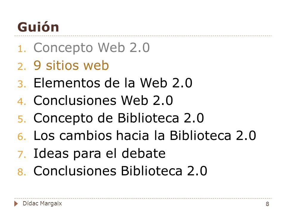 Características de la Biblioteca 2.0 1.Deriva de la web 2.0.