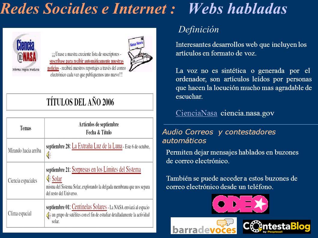 Redes Sociales e Internet : Webs habladas Interesantes desarrollos web que incluyen los artículos en formato de voz. La voz no es sintética o generada