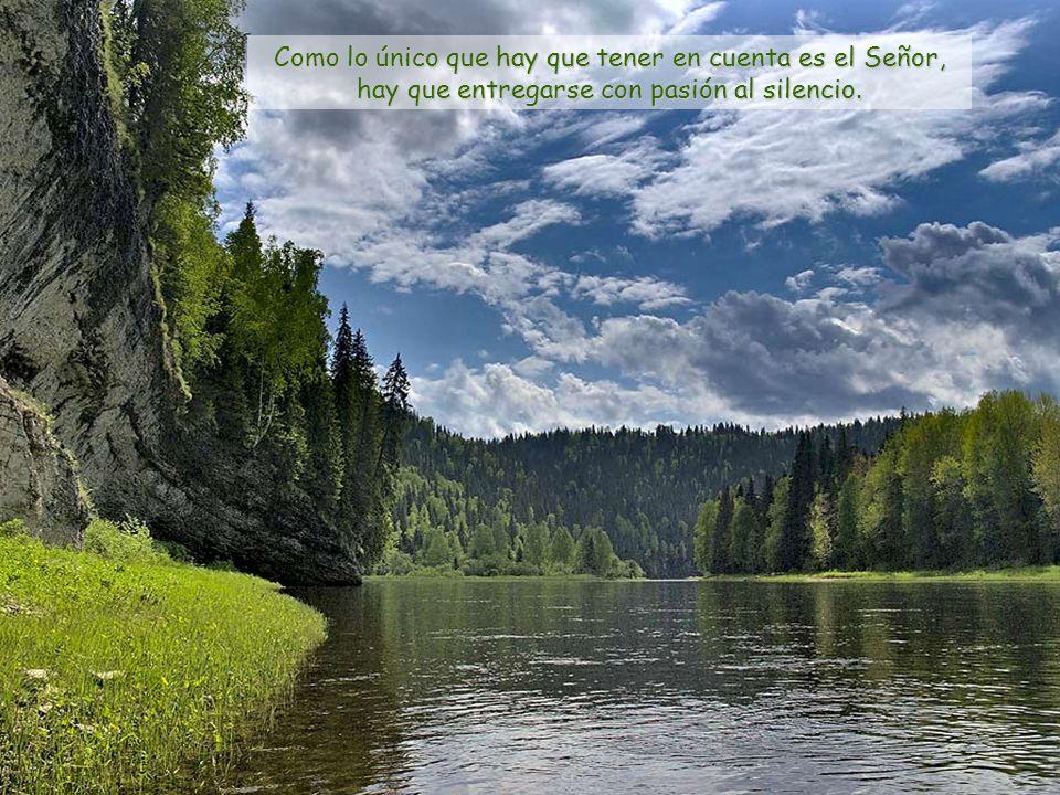 Hacer silencio, hacer sitio a los otros, es ceder el espacio más soleado del corazón a alguien que llega y llama; hacer silencio es abrir, hacer silen