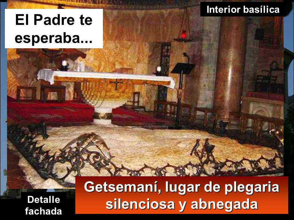 1 Getsemaní (al otro lado del Cedrón)