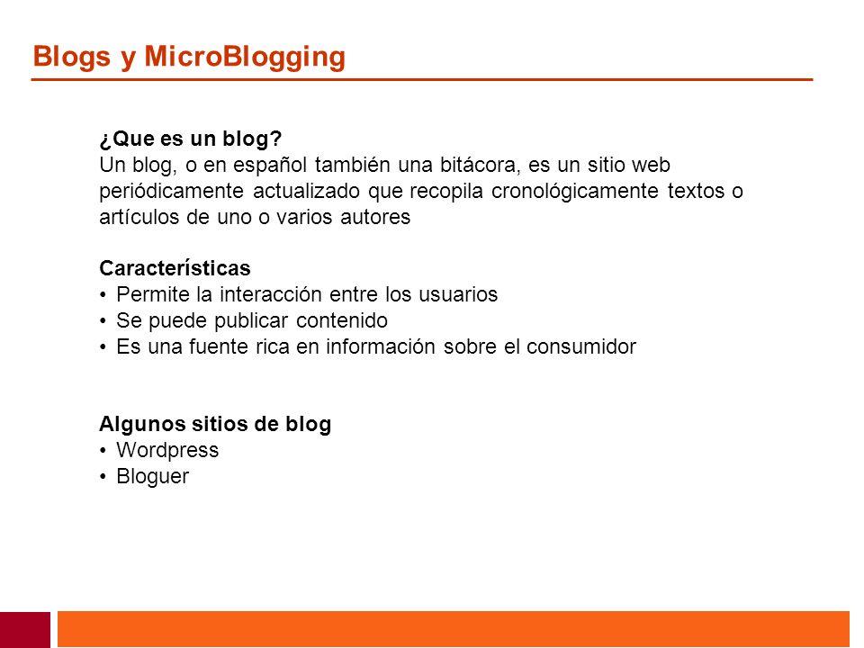 Blogs y MicroBlogging ¿Que es un blog? Un blog, o en español también una bitácora, es un sitio web periódicamente actualizado que recopila cronológica