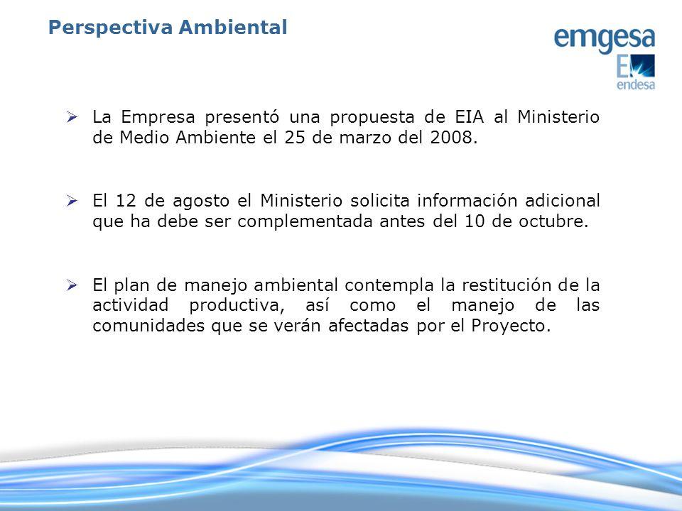 La Empresa presentó una propuesta de EIA al Ministerio de Medio Ambiente el 25 de marzo del 2008. El 12 de agosto el Ministerio solicita información a