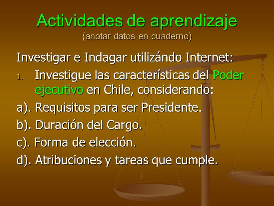 Actividades de aprendizaje (anotar datos en cuaderno) Investigar e Indagar utilizándo Internet: 1.