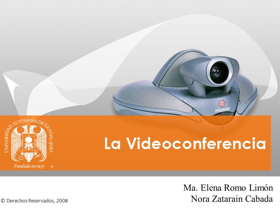 © Derechos Reservados, 2008 Ma. Elena Romo Limón Nora Zatarain Cabada 1