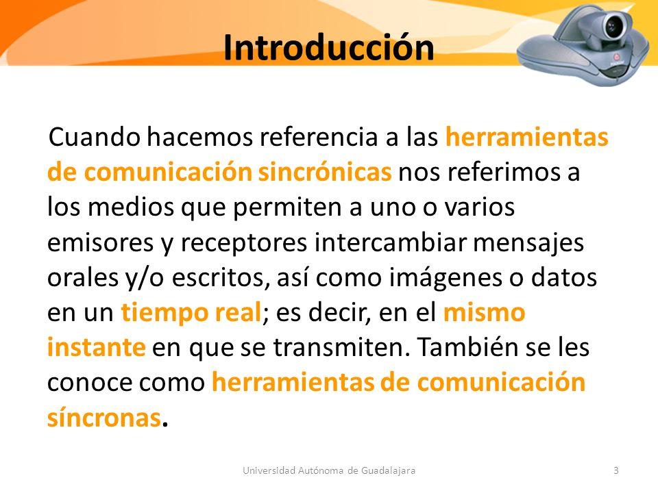 Introducción Cuando hacemos referencia a las herramientas de comunicación sincrónicas nos referimos a los medios que permiten a uno o varios emisores y receptores intercambiar mensajes orales y/o escritos, así como imágenes o datos en un tiempo real; es decir, en el mismo instante en que se transmiten.