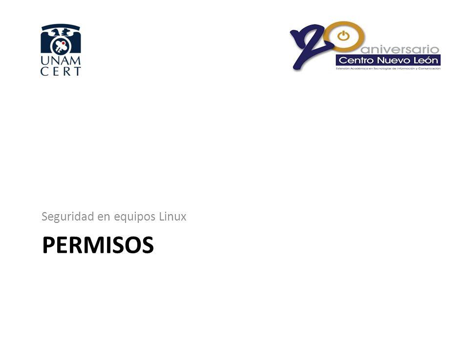 PERMISOS Seguridad en equipos Linux