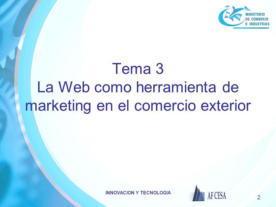 INNOVACION Y TECNOLOGIA 2 Tema 3 La Web como herramienta de marketing en el comercio exterior