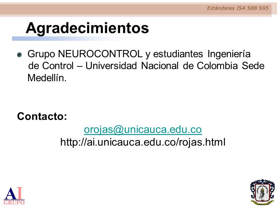 Estándares ISA S88 S95 Agradecimientos Grupo NEUROCONTROL y estudiantes Ingeniería de Control – Universidad Nacional de Colombia Sede Medellín. Contac