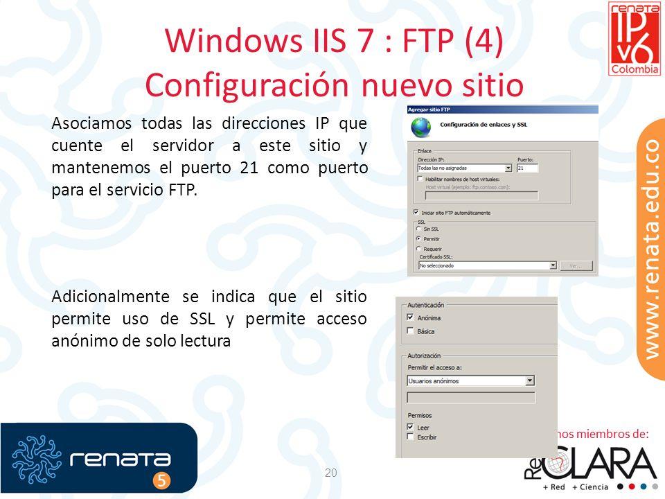 Windows IIS 7 : FTP (4) Configuración nuevo sitio 20 Asociamos todas las direcciones IP que cuente el servidor a este sitio y mantenemos el puerto 21