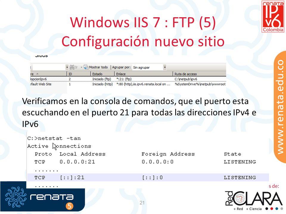 Windows IIS 7 : FTP (5) Configuración nuevo sitio 21 Verificamos en la consola de comandos, que el puerto esta escuchando en el puerto 21 para todas l