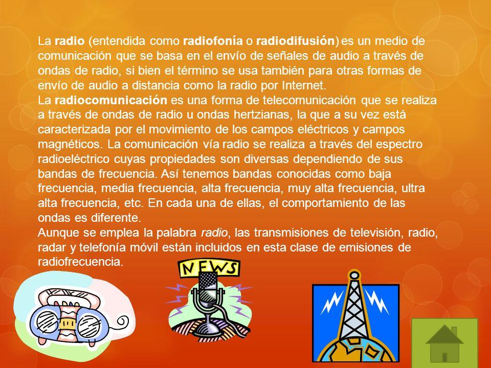 La radio (entendida como radiofonía o radiodifusión) es un medio de comunicación que se basa en el envío de señales de audio a través de ondas de radi