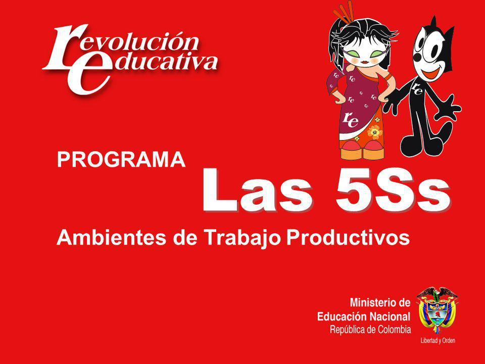 PROGRAMA Ambientes de Trabajo Productivos Las 5Ss