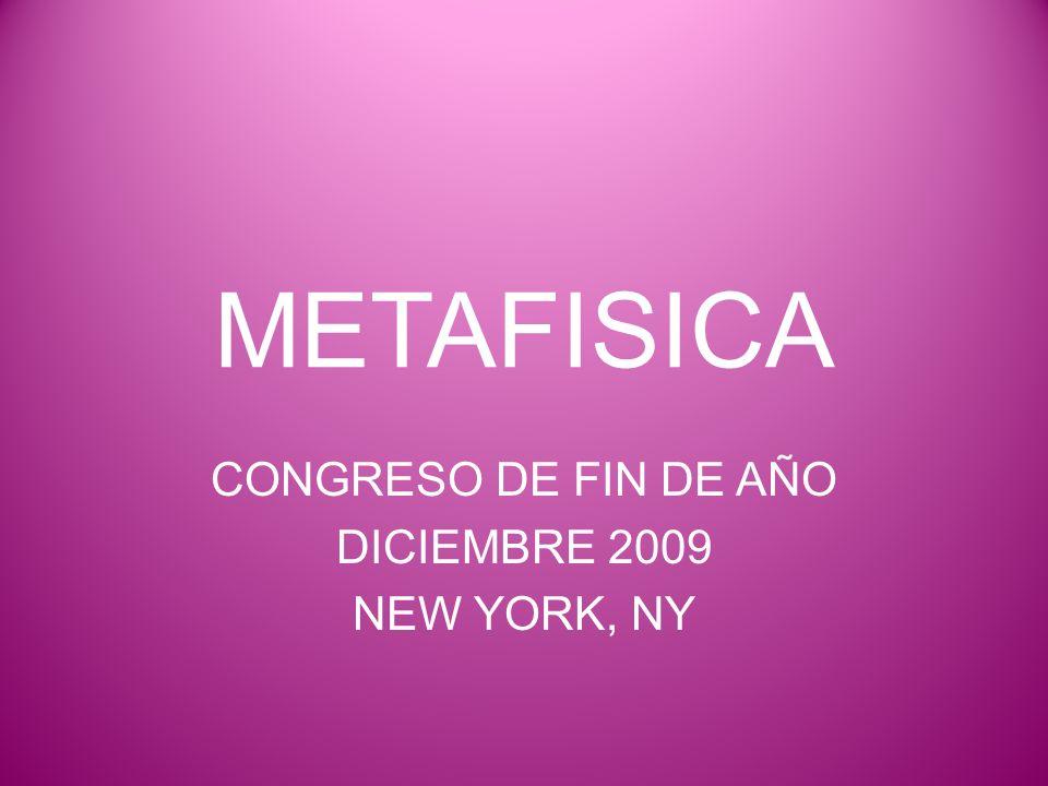 METAFISICA CONGRESO DE FIN DE AÑO DICIEMBRE 2009 NEW YORK, NY