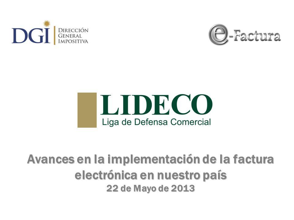 Avances en la implementación de la factura electrónica en nuestro país 22 de Mayo de 2013