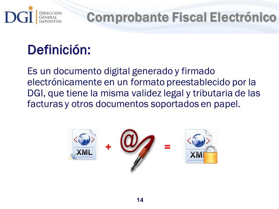 14 Comprobante Fiscal Electrónico Definición: Es un documento digital generado y firmado electrónicamente en un formato preestablecido por la DGI, que