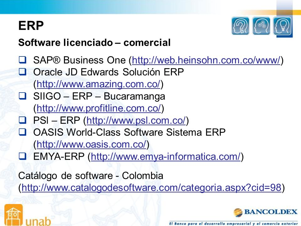 ERP Software licenciado – comercial SAP® Business One (http://web.heinsohn.com.co/www/)http://web.heinsohn.com.co/www/ Oracle JD Edwards Solución ERP