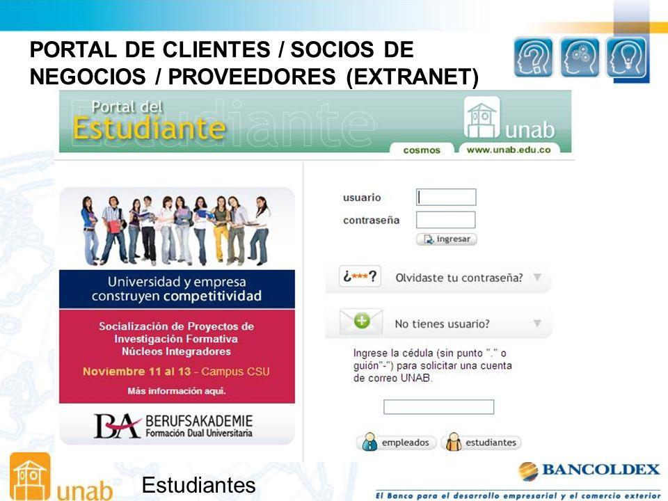 Estudiantes PORTAL DE CLIENTES / SOCIOS DE NEGOCIOS / PROVEEDORES (EXTRANET)