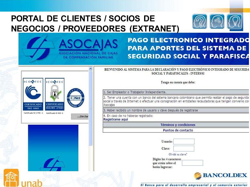 PORTAL DE CLIENTES / SOCIOS DE NEGOCIOS / PROVEEDORES (EXTRANET)