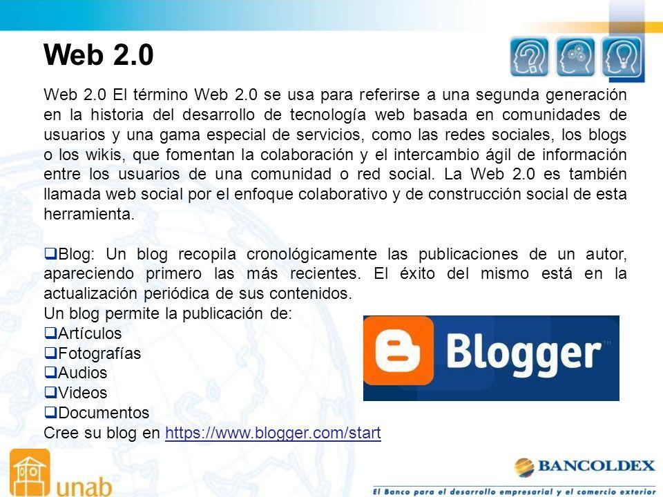 Web 2.0 Web 2.0 El término Web 2.0 se usa para referirse a una segunda generación en la historia del desarrollo de tecnología web basada en comunidades de usuarios y una gama especial de servicios, como las redes sociales, los blogs o los wikis, que fomentan la colaboración y el intercambio ágil de información entre los usuarios de una comunidad o red social.