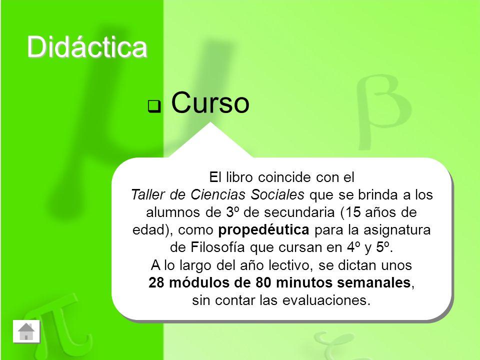 Didáctica Curso Escenario Sugerencias El libro coincide con el Taller de Ciencias Sociales que se brinda a los alumnos de 3º de secundaria (15 años de