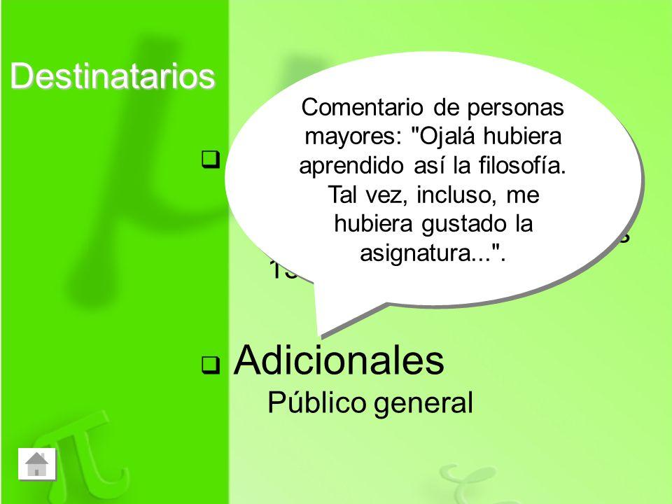Principales Docentes y preuniversitarios, desde los 15 años de edad Adicionales Público general Comentario de personas mayores: