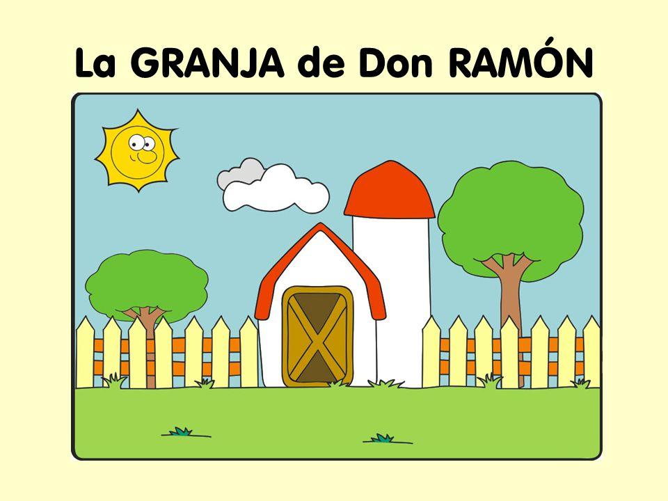 La GRANJA de Don RAMÓN