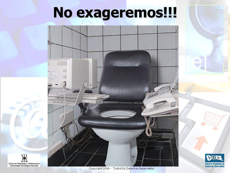 Copyright 2006 - Todos los Derechos Reservados No exageremos!!!