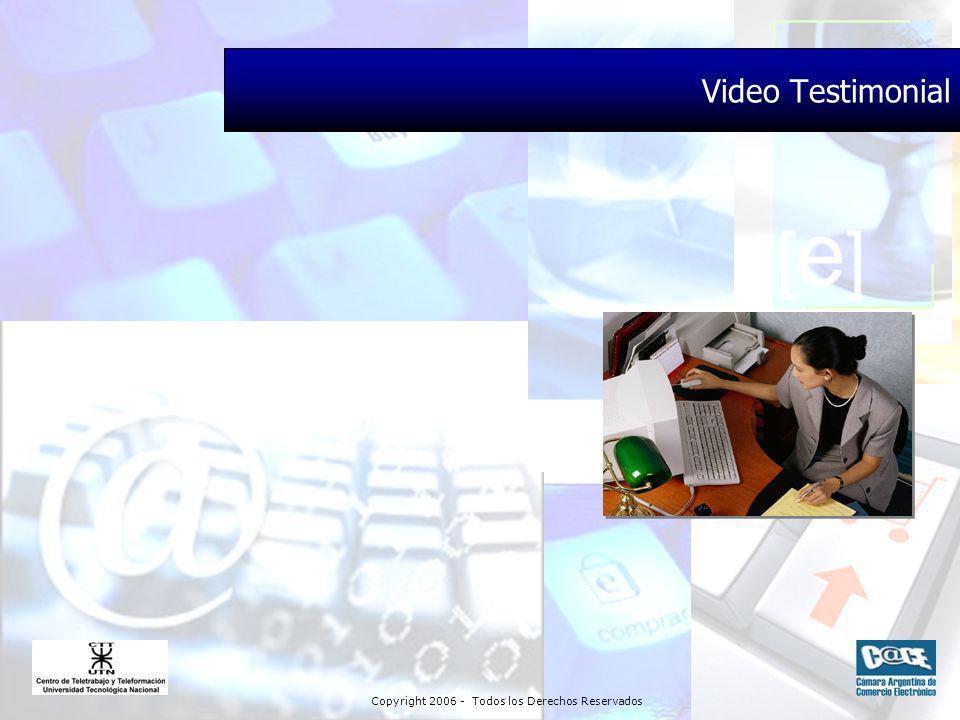 Copyright 2006 - Todos los Derechos Reservados Video Testimonial