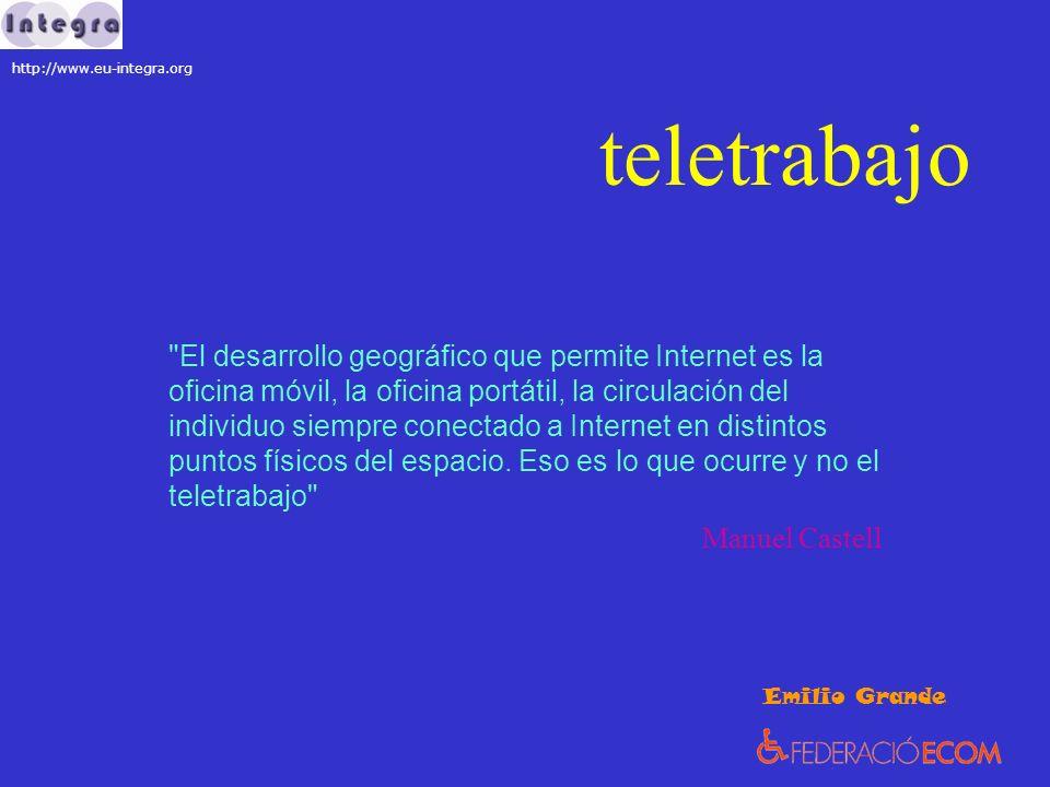 teletrabajo El desarrollo geográfico que permite Internet es la oficina móvil, la oficina portátil, la circulación del individuo siempre conectado a Internet en distintos puntos físicos del espacio.