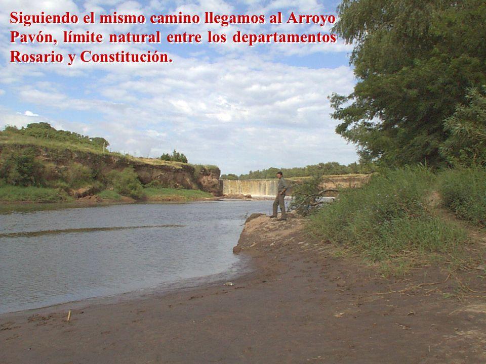 Siguiendo el mismo camino llegamos al Arroyo Pavón, límite natural entre los departamentos Rosario y Constitución.
