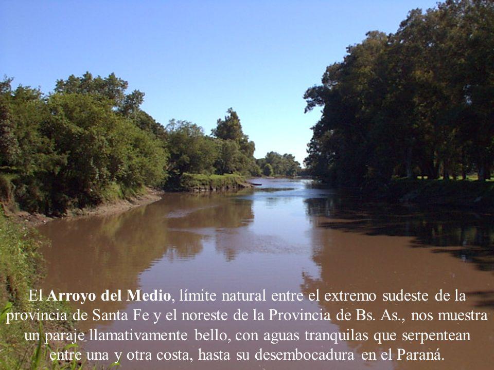 El Arroyo del Medio, límite natural entre el extremo sudeste de la provincia de Santa Fe y el noreste de la Provincia de Bs. As., nos muestra un paraj