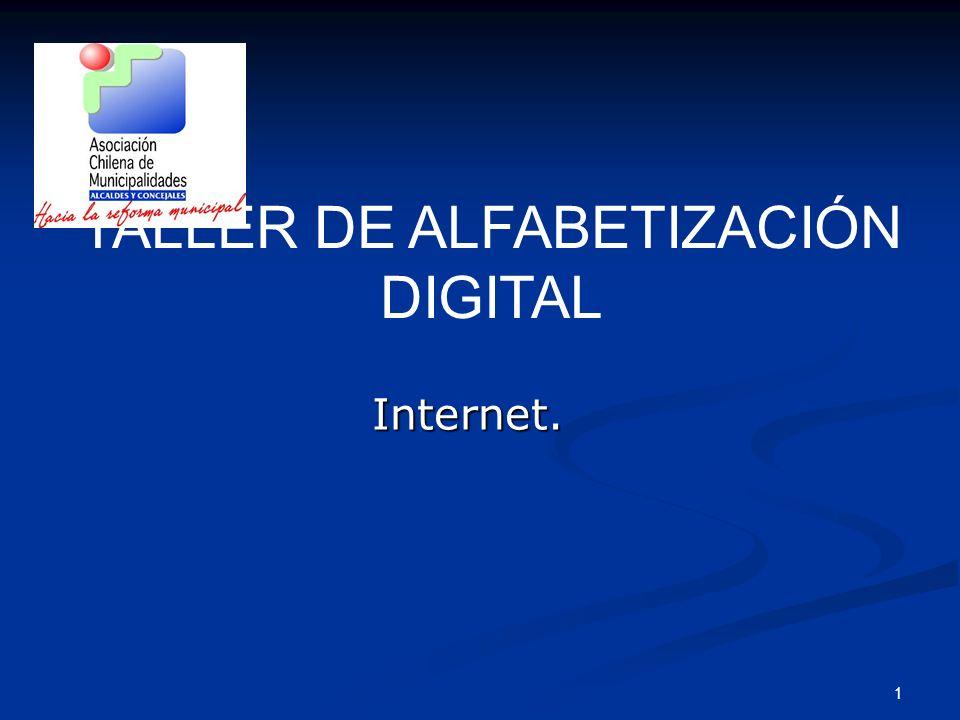 1 Internet. TALLER DE ALFABETIZACIÓN DIGITAL