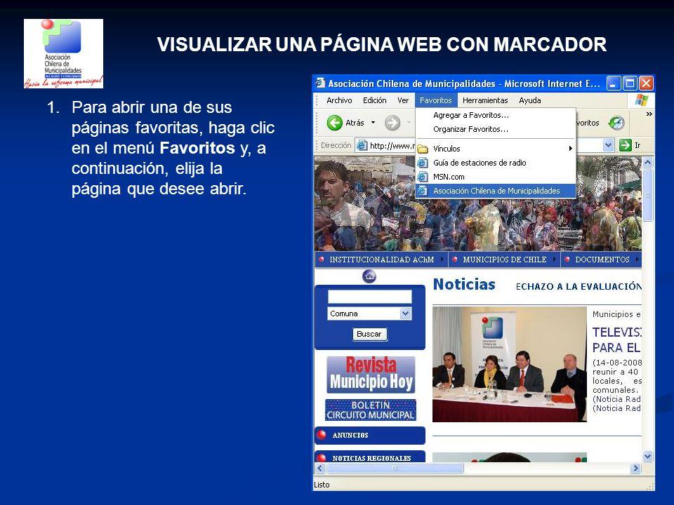 13 VISUALIZAR UNA PÁGINA WEB CON MARCADOR 1.Para abrir una de sus páginas favoritas, haga clic en el menú Favoritos y, a continuación, elija la página