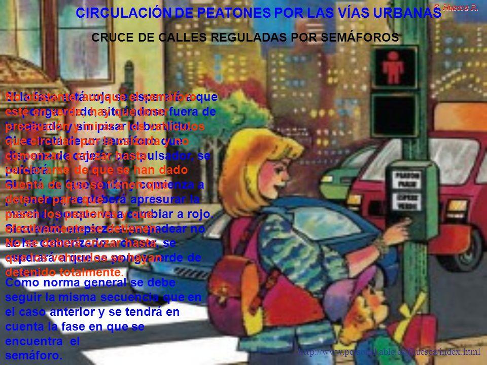 http://www.personal.able.es/fhuesca/index.html Los pasos regulados por marcas viales son aquellos que están marcados con líneas anchas transversales de color blanco.
