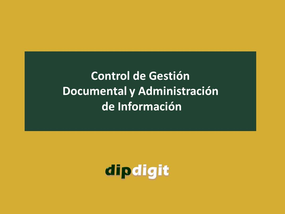 Control de Gestión Documental y Administración de Información