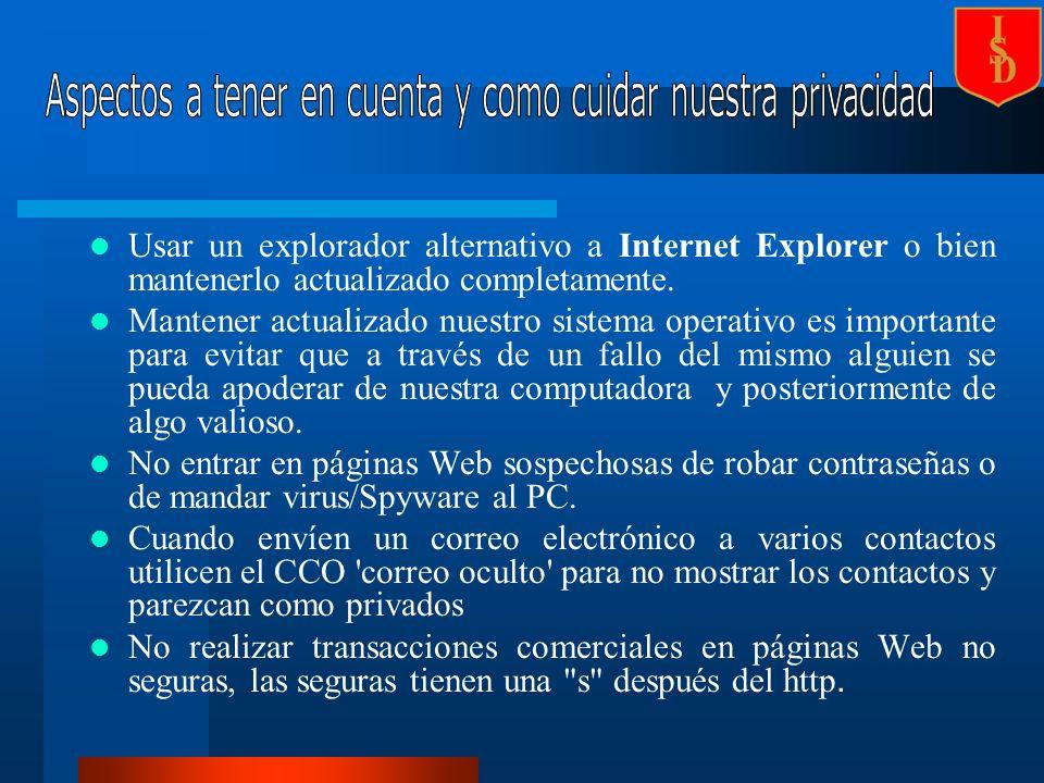 Usar un explorador alternativo a Internet Explorer o bien mantenerlo actualizado completamente.