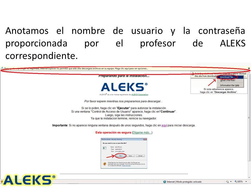 Anotamos el nombre de usuario y la contraseña proporcionada por el profesor de ALEKS correspondiente.