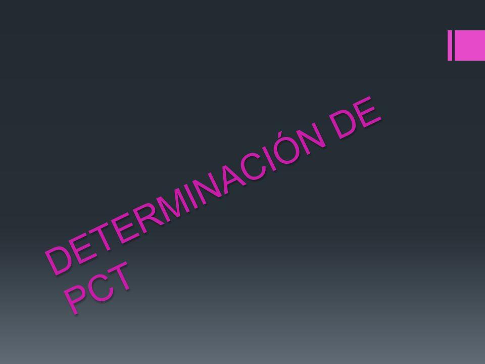DETERMINACIÓN DE PCT