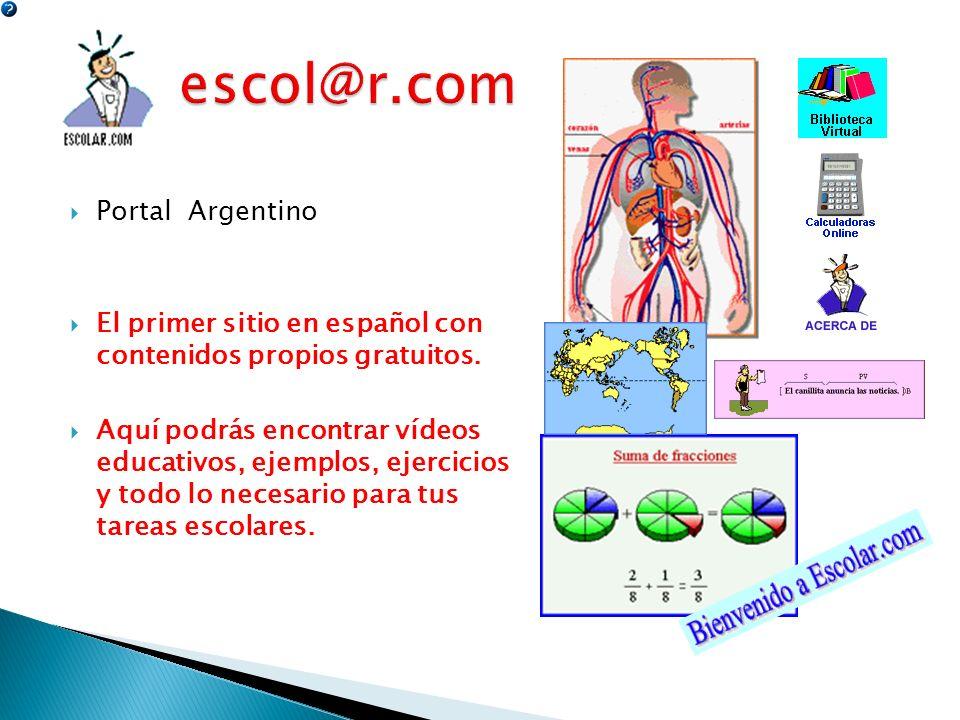 Portal Argentino El primer sitio en español con contenidos propios gratuitos. Aquí podrás encontrar vídeos educativos, ejemplos, ejercicios y todo lo