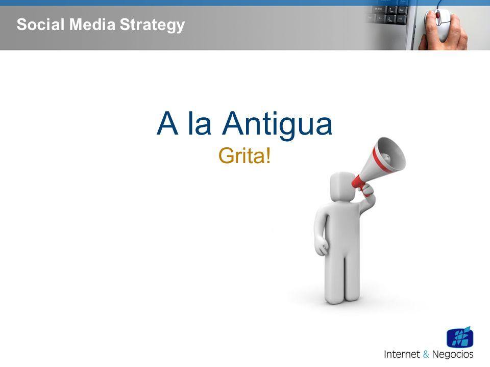 Social Media Strategy La nueva manera Escucha