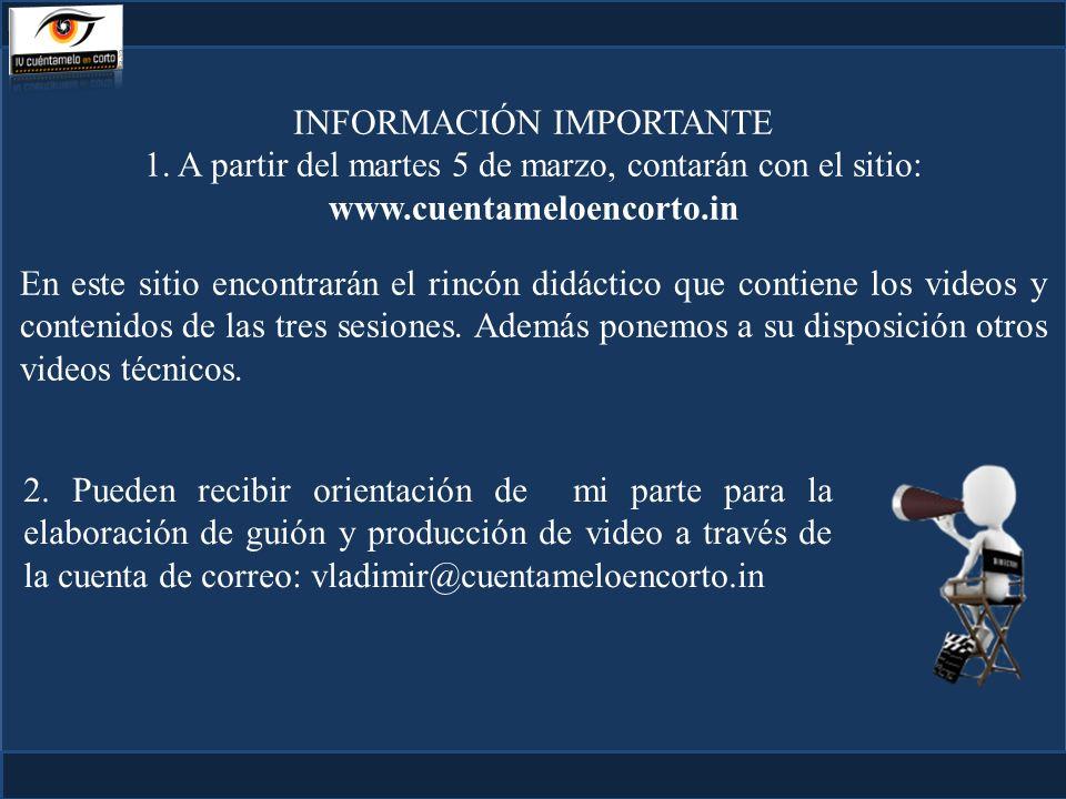 INFORMACIÓN IMPORTANTE 1.