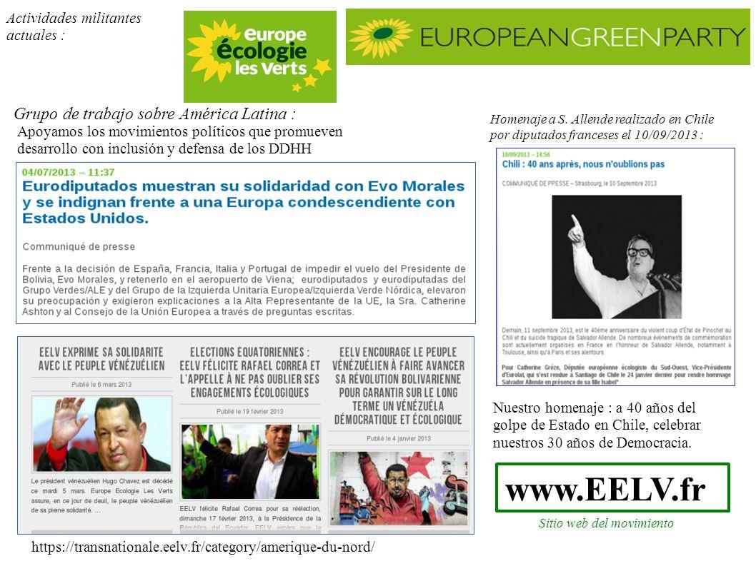 www.EELV.fr Actividades militantes actuales : Grupo de trabajo sobre América Latina : Homenaje a S. Allende realizado en Chile por diputados franceses