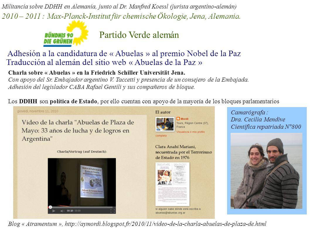 Blog « Atramentum », http://aymordi.blogspot.fr/2010/11/video-de-la-charla-abuelas-de-plaza-de.html Adhesión a la candidatura de « Abuelas » al premio