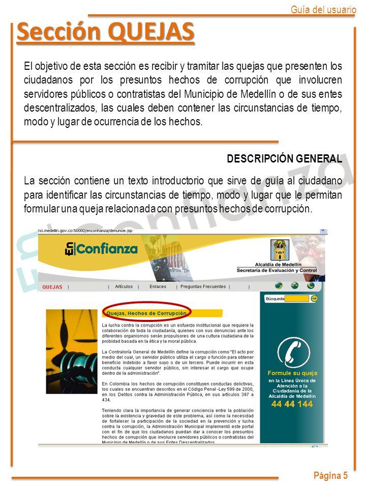 Página 16 Guía del usuario Sección PREGUNTAS FRECUENTES En esta sección la comunidad encuentra la respuesta a las preguntas más habituales relacionadas con el contenido de la Página En Confianza.