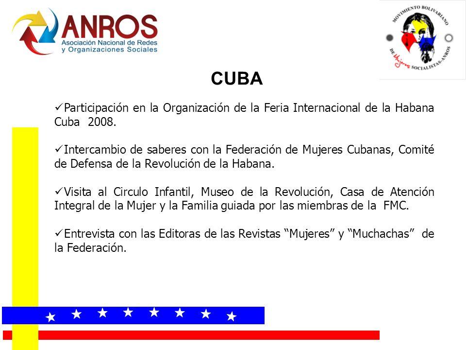 CUBA Participación en la Organización de la Feria Internacional de la Habana Cuba 2008. Intercambio de saberes con la Federación de Mujeres Cubanas, C