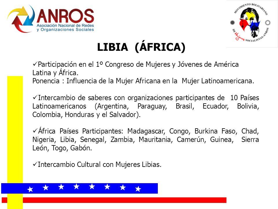 LIBIA (ÁFRICA) Participación en el 1º Congreso de Mujeres y Jóvenes de América Latina y África. Ponencia : Influencia de la Mujer Africana en la Mujer