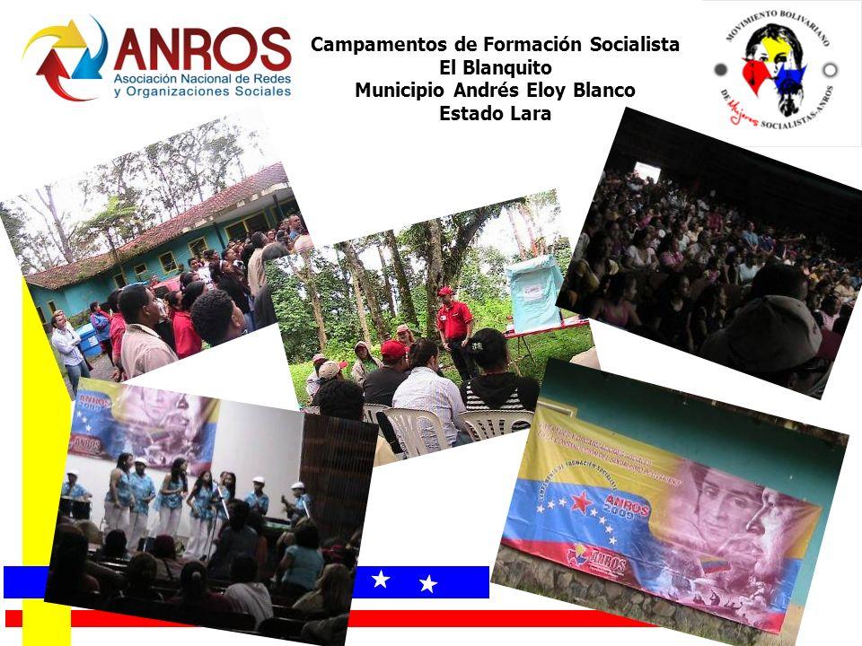Campamentos de Formación Socialista El Blanquito Municipio Andrés Eloy Blanco Estado Lara