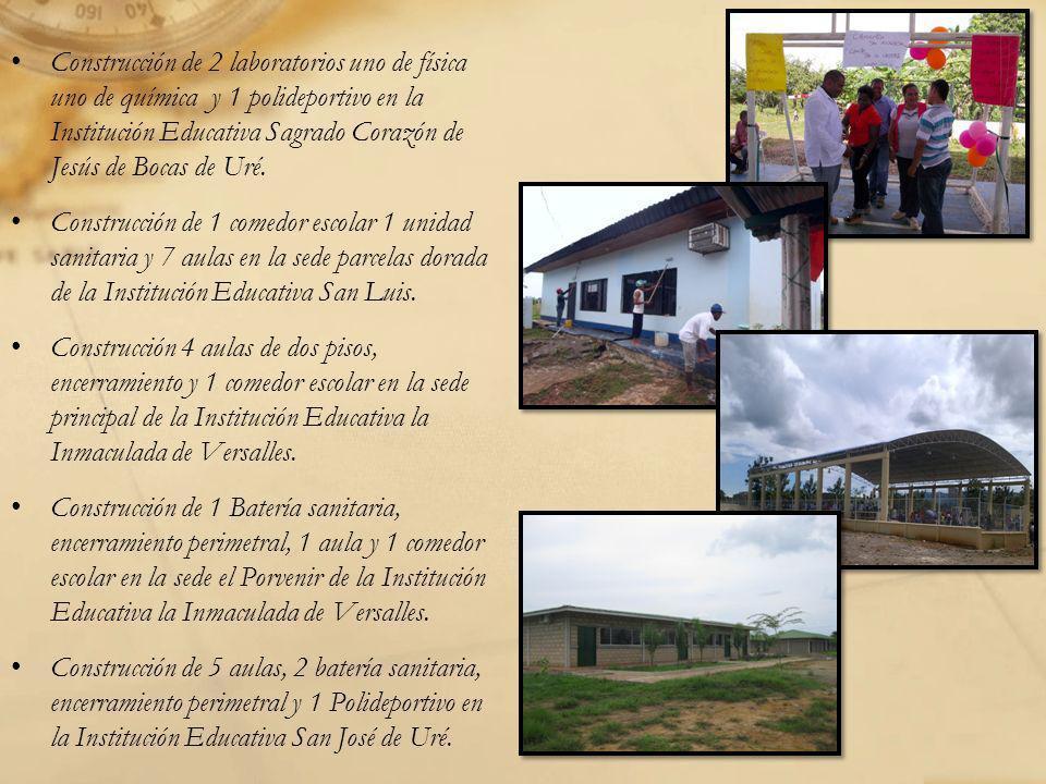 Construcción de 2 laboratorios uno de física uno de química y 1 polideportivo en la Institución Educativa Sagrado Corazón de Jesús de Bocas de Uré. Co
