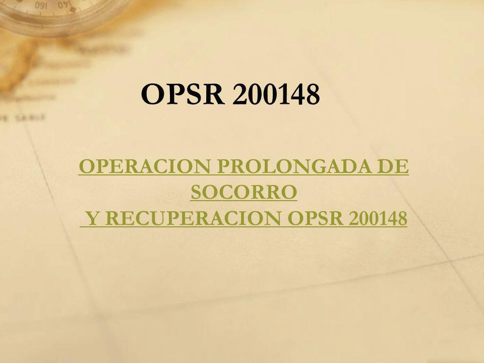 OPSR 200148 OPERACION PROLONGADA DE SOCORRO Y RECUPERACION OPSR 200148