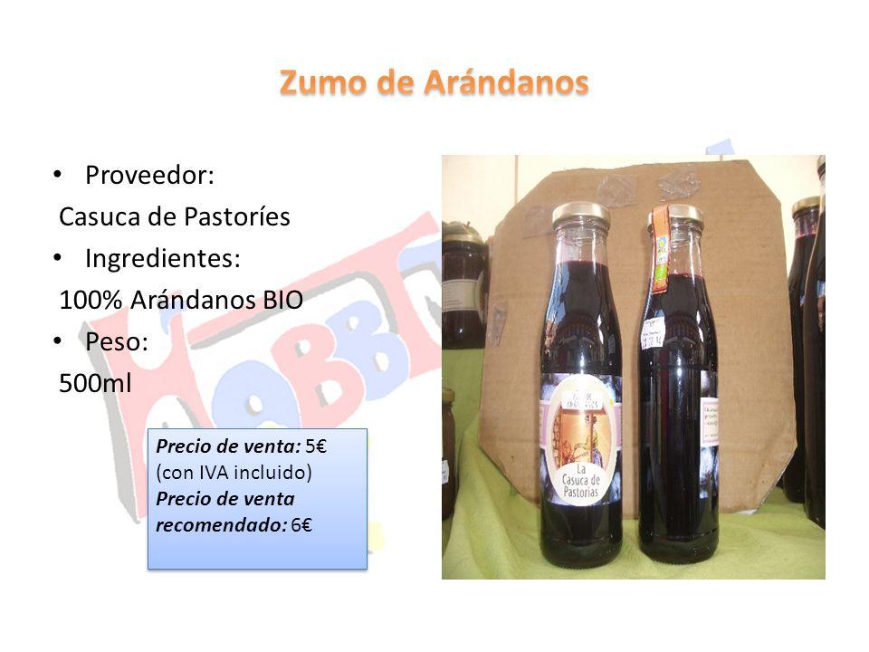 Proveedor: Casuca de Pastoríes Ingredientes: 100% Arándanos BIO Peso: 500ml Precio de venta: 5 (con IVA incluido) Precio de venta recomendado: 6 Preci